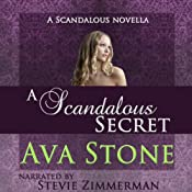 A Scandalous Secret: A Scandalous Series Novella | Ava Stone