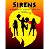 Sirens (The Shadowfast Supercar Driver Logs Book 1) ~ James Mooneyham