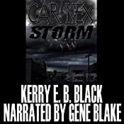 Car Nex: Storm: The Car Nex Story Series, Book 3 | Kerry E.B. Black
