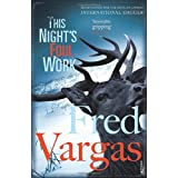 This Night&#39;s Foul Work (Commissaire Adamsberg)by Fred Vargas