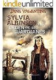 Sylvia Albinson y la Orden de los Guardianes