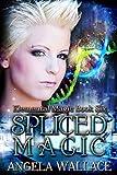 Spliced Magic (Elemental Magic Book 6)