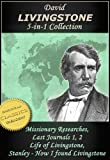 img - for DAVID LIVINGSTONE COLLECTION, 5-in-1 [Illustrated]: Missionary Travels and Researches; Last Journals 1 and 2; The Life of Livingstone; How Stanley Found Livingstone (Missions Classics) book / textbook / text book