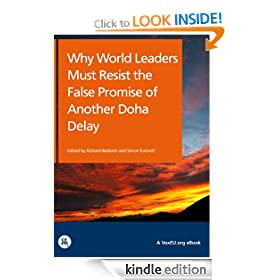 Why World Leaders Must Resist the False Promise of a Doha Delay (VoxEU.org eBooks)
