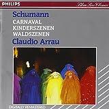 Schumann : Carnaval - Scènes d'enfants - Scènes de la forêt