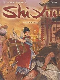Shi Xiu, reine des pirates, tome 1 : Face à face par Wu Qing Song