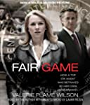 Fair Game Movie Tie-In: My Life as a...