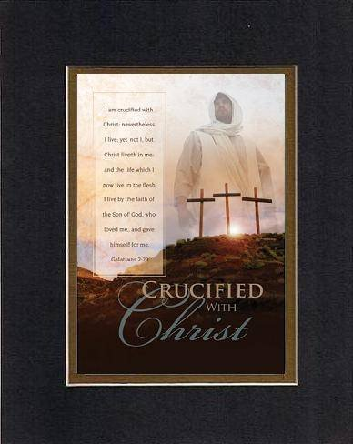 Crucified With Christ - Galatians 2:20. . . 8 X 10 Inches Biblical/Religious Verses Set In Double Beveled Matting (Black On Gold) - A Timeless And Priceless Poetry Keepsake Collection