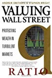Valuing Wall Street: Protecting Wealth in Turbulent Markets