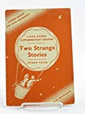 img - for TWO STRANGE STORIES book / textbook / text book