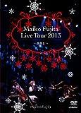 藤田麻衣子 LIVE TOUR 2013~高鳴る~【初回限定盤 X