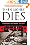 When Money Dies: The Nightmare of Def...