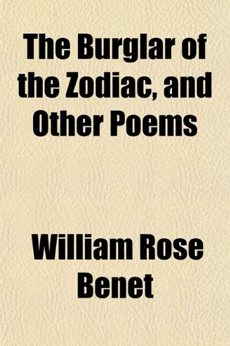 The Burglar of the Zodiac, and Other Poems