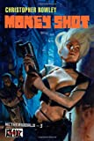 Heavy Metal Pulp: Money Shot: Netherworld Book Three (Netherworld (Heavy Metal)) (0765323907) by Rowley, Christopher