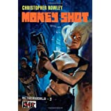 Heavy Metal Pulp: Money Shot: Netherworld Book Threeby Christopher Rowley