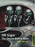 HR Giger - The Oeuvre Before Alien 1961-1976