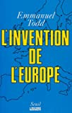 L'invention de l'Europe (French Edition) (2020124157) by Todd, Emmanuel