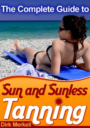 Sun and Sunless Tanning