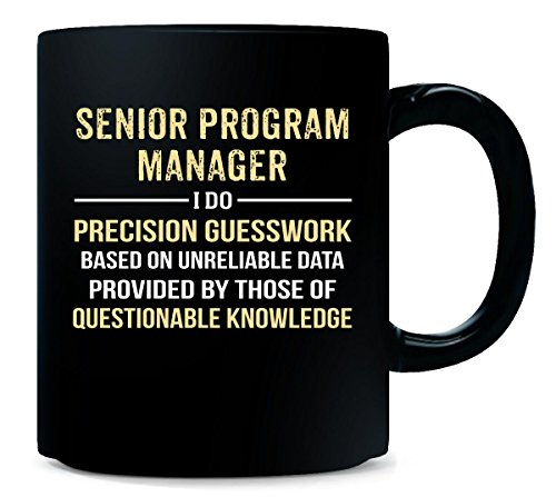 Senior Program Manager I Do Precision Guesswork. Funny Gift - Mug (Mom Program compare prices)