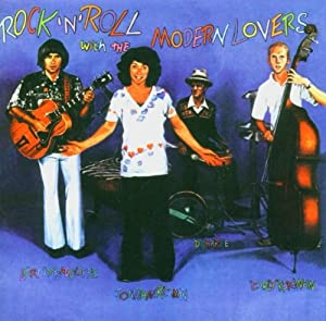 Rock'N'Roll With The Modern Lovers