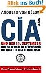 Die CIA und der 11. September: Intern...