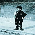 The Invisible Wall: A Love Story That Broke Barriers (       UNABRIDGED) by Harry Bernstein Narrated by John Lee