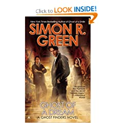 Ghost of a Dream (A Ghost Finders Novel) by Simon R. Green