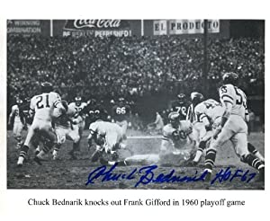 Chuck Bednarik (Football HOF) Autographed/ Original Signed 8x10 Action-photo Showing His Knockout of Frank Gifford in the 1960 Playoff Game between the Philadelphia Eagles and New York Giants