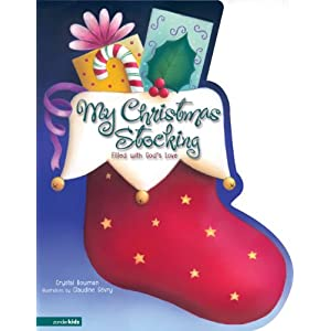 Amazon.com: My Christmas Stocking: Filled with God's Love (9780310711582): Crystal Bowman, Claudine Gévry: Books