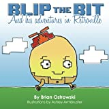 img - for Blip The Bit: And His Adventures in Retroville book / textbook / text book
