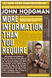 More Information Than You Require (1594483647) by Hodgman, John