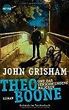 Theo Boone und das verschwundene Mädchen: Band 2 (Jugendbücher - Theo Boone, Band 2)