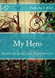 img - for My Hero: Death of Innocence Hope Reborn book / textbook / text book