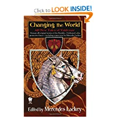 Changing the World: All-New Tales of Valdemar by Mercedes Lackey