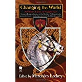 Changing The Worldby Mercedes Lackey