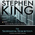 The Shawshank Redemption (       UNABRIDGED) by Stephen King Narrated by Frank Muller