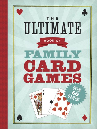 The Ultimate Book of Family Card Games (Ultimate Book Of Card Games compare prices)