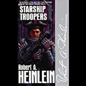 Starship Troopers | [Robert A. Heinlein]