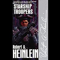 Starship Troopers (       UNABRIDGED) by Robert A. Heinlein Narrated by Lloyd James