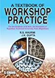 A Textbook of Workshop Practice for Rajasthan Technical University (8121932378) by Gupta, J.K.
