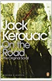 On the Road: The Original Scroll (Penguin Modern Classics) Jack Kerouac