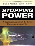 Stopping Power: A Practical Analysis of the Latest Handgun Ammunition
