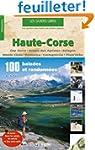 Haute-Corse : 100 balades et randonn�es