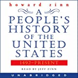 A Peoples History of the United States: 1492 to Present