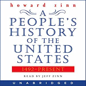 A People's History of the United States: 1492 to Present | [Howard Zinn]