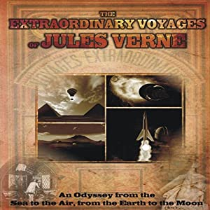The Extraordinary Voyages of Jules Verne: From the Sea to the Air, from the Earth to the Moon | [Philip Gardiner]