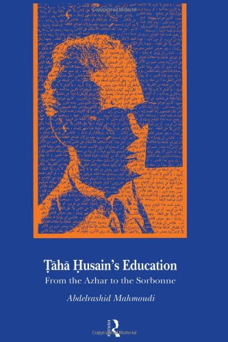 Taha Husain'S Education: From Al Azhar To The Sorbonne front-707264