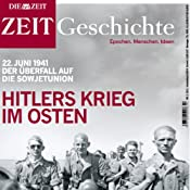 H&ouml;rbuch Hitlers Krieg im Osten (ZEIT Geschichte)