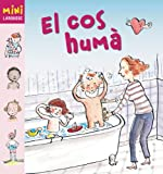 img - for El cos hum  / The human Body (Mini Larousse) (Catalan Edition) book / textbook / text book