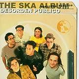 CD - The Ska Album von Desorden Publico